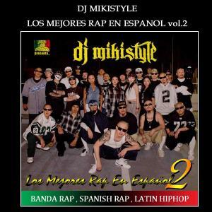 CD DJ MIKISTYLE【LOS MEJORES RAP EN ESPANOL vol,2】品番:LP-003「BANDA RAP SPANISH RAP LATIN HIPHOPが聴きたい奴はこれを聴け」全39曲収録|aicamu