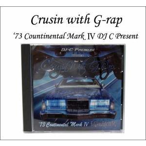 CD【DJ-C Present Crusin with G-rap】'73 Continental Mark4 lowriderコンピレーションアルバム★ネコポス発送可能★|aicamu