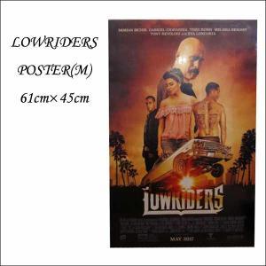 ポスターLOWRIDERS (Mサイズ61cm×45cm)映画ローライダーズアメリカ直輸入チカーノチカーナインテリア雑貨 メキシカン 24インチ×18インチ|aicamu