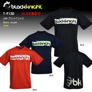 2018最新作 ラックナイト BLACK KNIGHT バドミントン スカッシュ  ユニ ウェア  半袖プラクティスシャツ Tシャツ プラシャツ T-9130