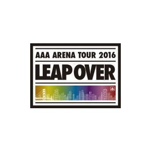 初回生産限定盤DVD(取) AAA 2DVD/AAA ARENA TOUR 2016 - LEAP OVER - 16/11/9発売