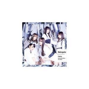 初回仕様(取)フェアリーズ CD/Metropolis〜メトロポリス〜 19/7/17発売 オリコン加盟店|ajewelry