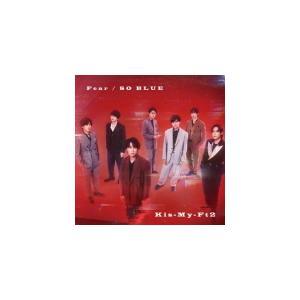初回盤A(取) DVD付 Kis-My-Ft2 CD+DVD/Fear / SO BLUE 21/9/15発売 オリコン加盟店|ajewelry