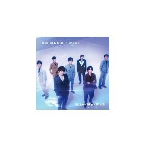 初回盤B(取) DVD付 Kis-My-Ft2 CD+DVD/Fear / SO BLUE 21/9/15発売 オリコン加盟店|ajewelry