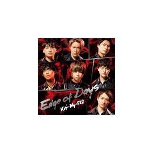 初回盤A(取) Kis-My-Ft2 CD+DVD/Edge of Days 19/11/13発売 オリコン加盟店|ajewelry