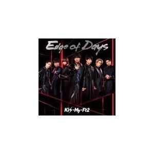 通常盤(初回仕様)(取) Kis-My-Ft2 CD/Edge of Days 19/11/13発売 オリコン加盟店|ajewelry