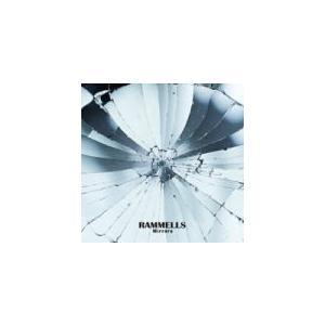RAMMELLS(ラメルズ) CD/Mirrors 19/4/3発売 オリコン加盟店|ajewelry