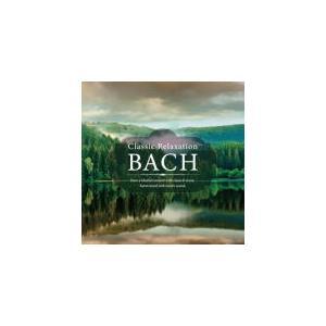 ヒーリング CD/クラシック・リラクセーション〜バッハ 21/2/26 発売 オリコン加盟店|ajewelry