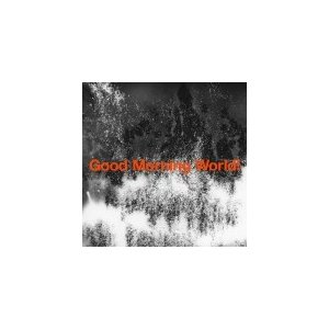 通常盤(取)BURNOUT SYNDROMES(バーンアウト シンドロームズ)CD/Good Morning World ! 19/8/21発売 オリコン加盟店|ajewelry