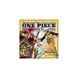 キッド&ロー(浪川大輔&神谷浩史) CD/ ONE PIECE Island Song Collection シャボンディ諸島「HEADLINERS」 17/11/22発売 オリコン加盟店|ajewelry