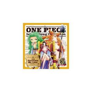 ハンコック&サンダーソニア&マリーゴールド CD/ ONE PIECE Island Song Collection 女ヶ島「Hurricane My Love」 17/11/22発売 オリコン加盟店|ajewelry