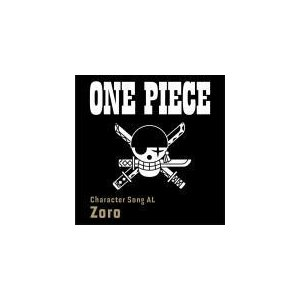 "V.A. CD/ONE PIECE CharacterSongAL""Zoro"" 19/1/25発売 オリコン加盟店