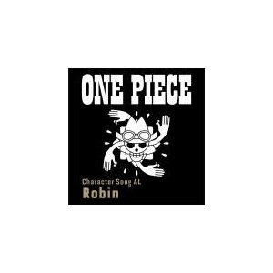 "V.A. CD/ONE PIECE CharacterSongAL""Robin"" 19/1/25発売 オリコン加盟店