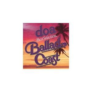 """doa(ドア) CD/doa Best Selection """"BALLAD COAST"""" 19/11/6発売 オリコン加盟店 ajewelry"""