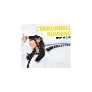 初回限定盤(CD+2DVD) 水樹奈々 CD+2DVD/CANNONBALL RUNNING 19/12/11発売 オリコン加盟店|ajewelry