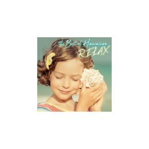 V.A. CD/ベスト・オブ・ハワイアン〜RELAX〜 21/5/26発売 オリコン加盟店|ajewelry