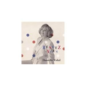 ダニエル・ビダル CD/RENDEZ-VOUS〜ランデブー〜 19/11/6発売 オリコン加盟店