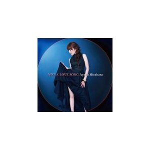 平原綾香 CD [Not A Love Song] 12/2...