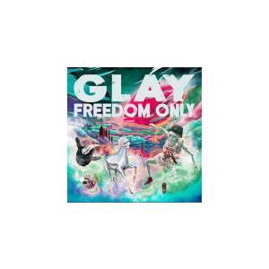 先着特典FREEDOMノート(外付) GLAY CD+DVD/FREEDOM ONLY 21/10/6発売 オリコン加盟店|ajewelry