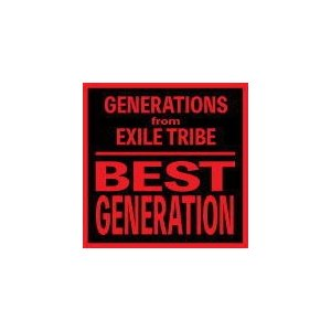 GENERATIONS from EXILE TRIBE C...