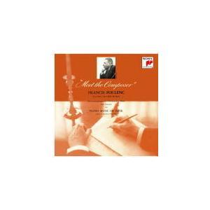 クラッシック名盤シリーズ フランシス・プーランク CD/プーランク・プレイズ・プーランク&サティ21/8/25発売 オリコン加盟店|ajewelry