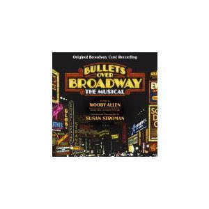 オリジナル・ブロードウェイ・キャスト・レコーディング CD/ミュージカル「ブロードウェイと銃弾」オリジナル・ブロードウェイ・キャスト… 21/4/21 発売|ajewelry