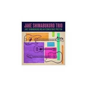 ジェイク・シマブクロ CD/トリオ 19/10/23発売 オリコン加盟店