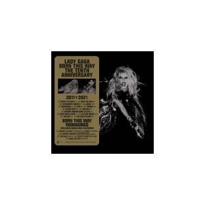 レディー・ガガ 2CD/ボーン・ディス・ウェイ・ザ・テンス・アニヴァーサリー 21/9/3発売|ajewelry