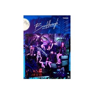 特典ICカードステッカー(9種ランダムうち1種)(外付) 初回限定盤A TWICE CD+DVD/Breakthrough 19/7/24発売 オリコン加盟店|ajewelry