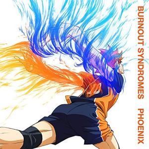 取寄 PHOENIX(期間生産限定アニメ盤)(DVD付) CDM BURNOUT SYNDROMES