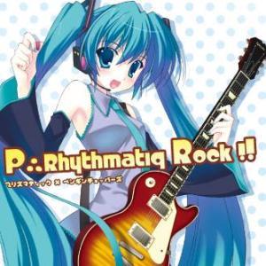 P∴Rhythmatiq Rock!! / P∴Rhythmatiq 発売日2009−09−06   AKBH|akhb