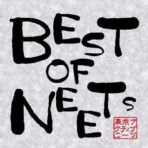 BEST OF NEETs / 東京アクティブNEETs|akhb