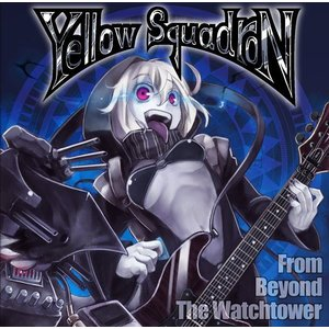 From Beyond The Watchtower / Yellow Squadron 発売日2014−05−03 AKBH|akhb