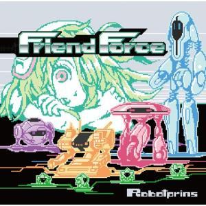 Friend Force / Robotprins 発売日2017−08−06 AKBH