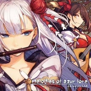 melodies of azur lore / k−waves LAB 発売日2018年08月頃 AKBH akhb
