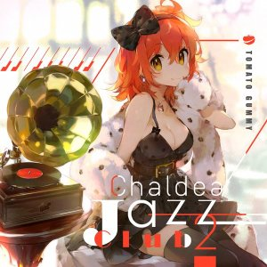 Chaldea Jazz Club 2 / トマト組 発売日2018年08月頃 AKBH akhb