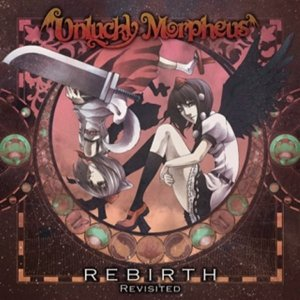 REBIRTH Revisited / Unlucky Morpheus|akhb