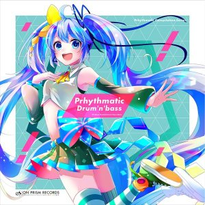Prhythmatic Drum'n'bass / On Prism Records|akhb