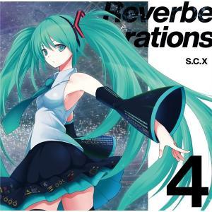 Reverberations 4 / S.C.X|akhb