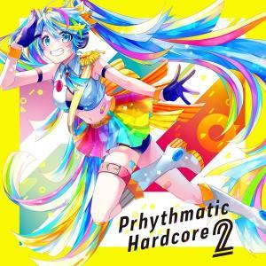 Prhythmatic Hardcore 2 / On Prism Records|akhb
