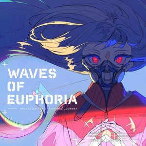 Waves of Euphoria / wavforme|akhb