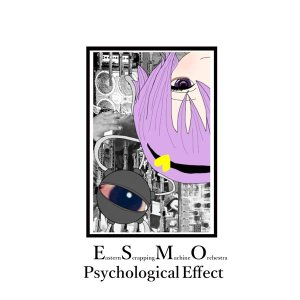 Psychological Effect / Eastern Scrapping Machine Orchestra akhb