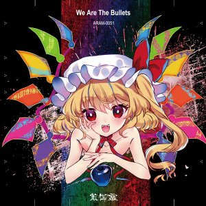 We Are The Bullets / 荒御霊 akhb