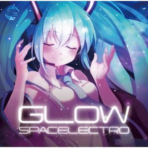 Glow / SPACELECTRO|akhb