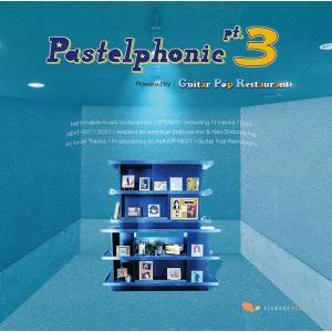 Pastelphonic pt.3 powered by Guitar Pop Restaurant / KLAMNOP NEXT|akhb