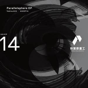 Parallelsphere EP / 秋葉原重工|akhb
