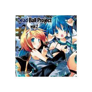 Dead Ball Project vol.2 【5/4TAKEPOD】|akibaoo