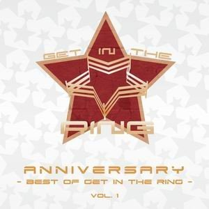 ANNIVERSARY 〜Best of GET IN THE RING Vol.1〜 【GET IN THE RING】 akibaoo