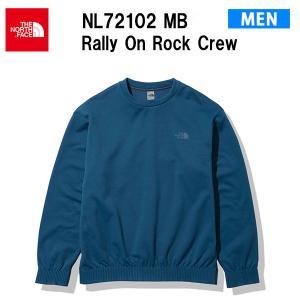 21fw ノースフェイス ラリーオンロッククルー メンズ Rally On Rock Crew NL72102  カラー MB THE NORTH FACE 正規品 alajin