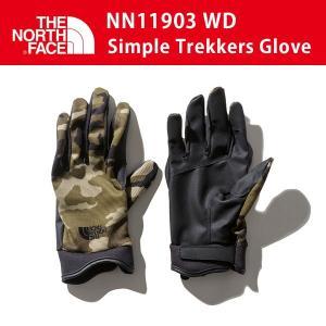19SS ノースフェイス SIMPLE TREKKERS GLOVE シンプル トレッカーズ グロー...